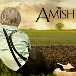 """The Amish"" on American Experience airs Tuesday, January 28th at 7 pm"