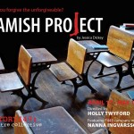 The Amish Project: A one-woman show about the 2006 Nickel Mines shooting