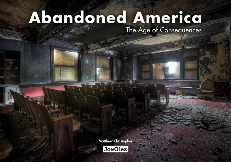 Abandoned America: The Age of Consequences by Matthew Christopher @ Amazon.com