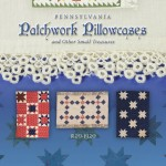 Pennsylvania Patchwork Pillowcases and Other Small Treasures Book Signing