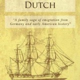 Author's genealogy study leads to novel: Here Come the Pennsylvania Dutch by Thomas B. Speaker