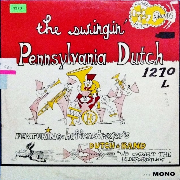Heffenstreger's Dutch Band - The Swingin' Pennsylvania Dutch