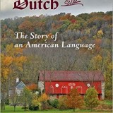 Pennsylvania Dutch The Story of an American Language by Mark L Louden