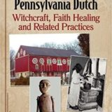 History columnist Richard L.T. Orth releases book 'Folk Religion of PA Dutch'
